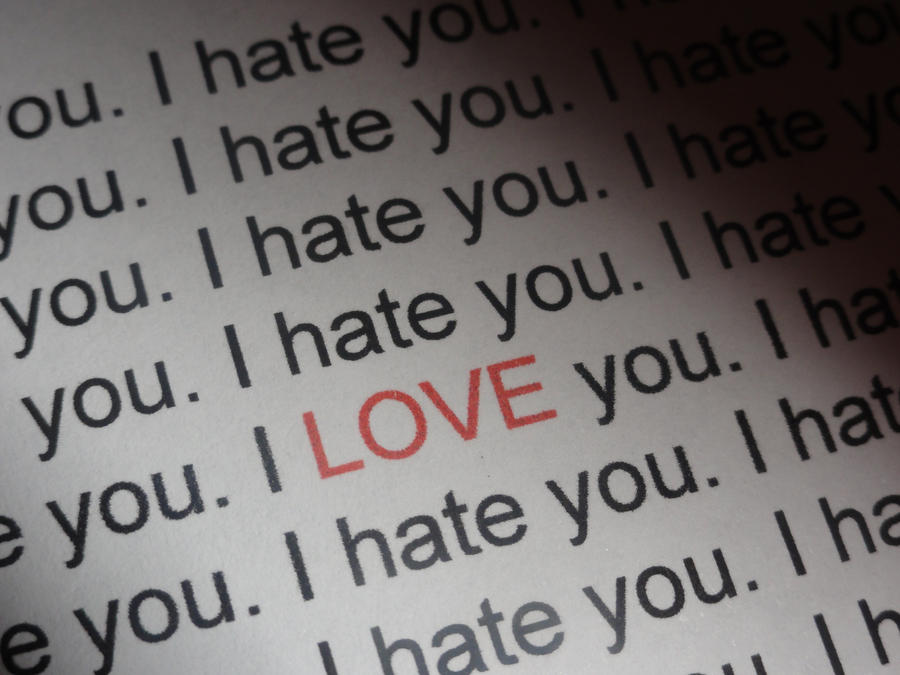 I Dont Like You I Love You Images & Pictures - Becuo I Hate Loving You