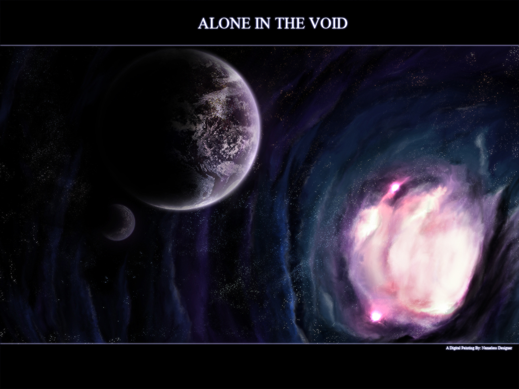 Alone in the Void by Nameless-Designer