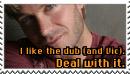 I like the dub.