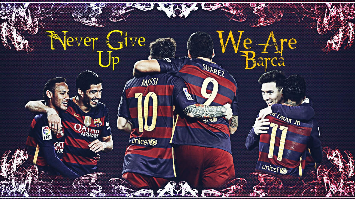 Never Give Up BARCA.... by hossein10leo10