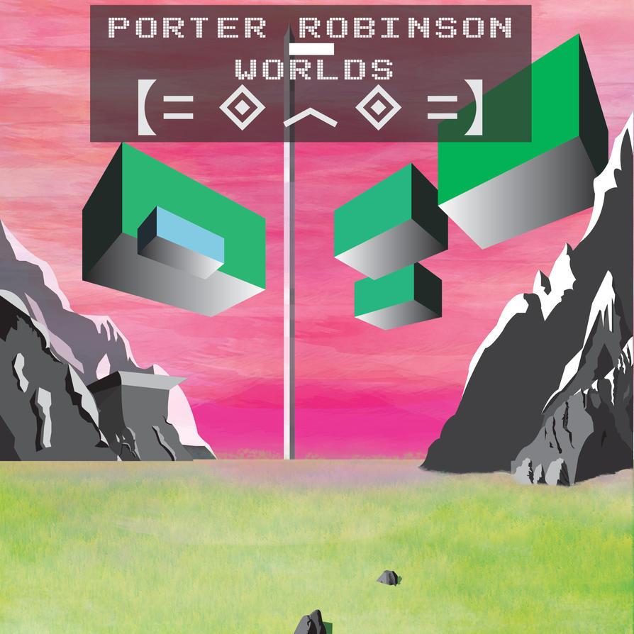 Porter Robinson Worlds Tour Soundcloud