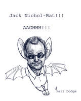 Jack Nichol-Bat by theartful-dodge
