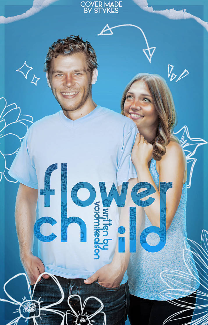 flower child - wattpad cover by JIMMIXSTYKES