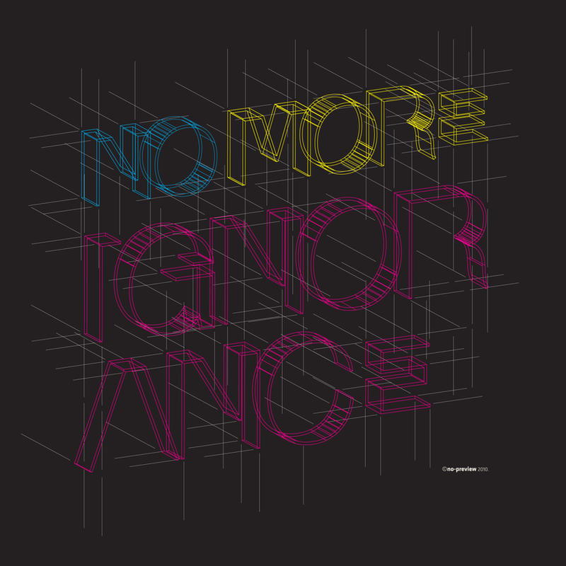No More Ignorance by no-preview