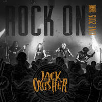 Jack Crusher Rock On Live