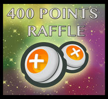 400 points raffle! (CLOSED! winners announced!!)