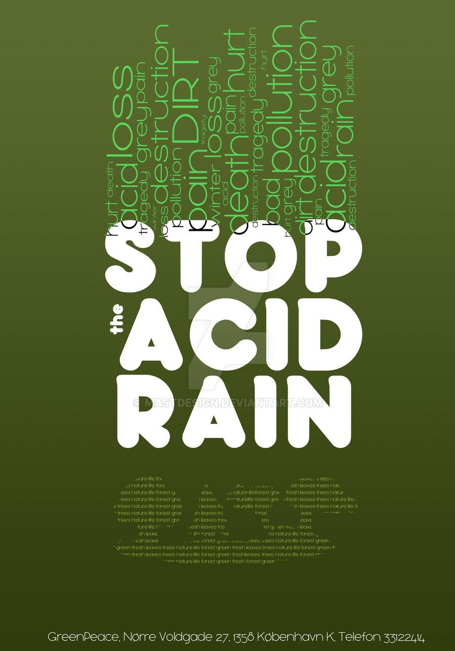 Stop the Acid Rain by mastdesign on DeviantArt