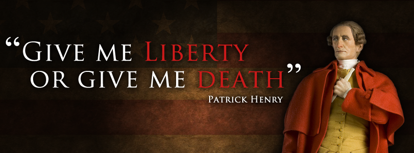 "patrick henry give me liberty or give me death essay Henry today is most remembered for his oration later called as ""give me liberty,  or give me death"" and his works to denounce the hold of great britain to."