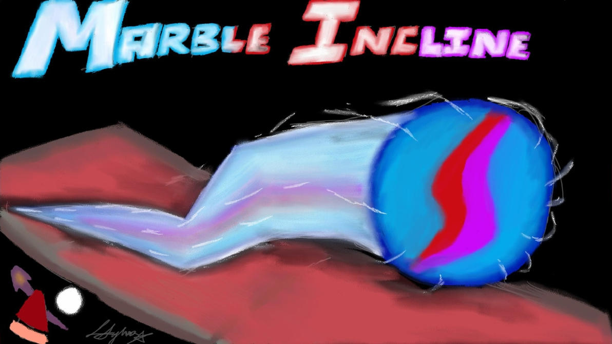 Promotional Artwork for Marble Incline by Sylverstone14