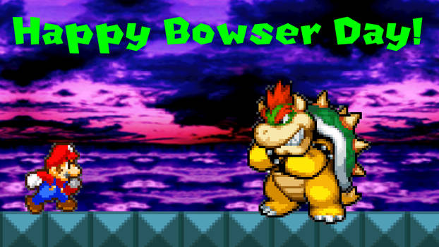 Happy Bowser Day (2021)