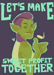 let's make sweet, sweet profit together