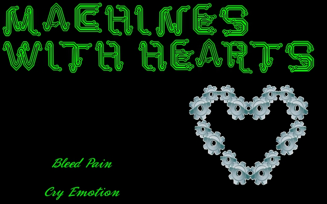 Machines With Hearts by RAW6319