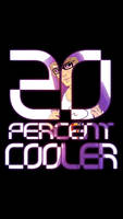 20 Percent Cooler - Ken Ashcorp phone wallpeper