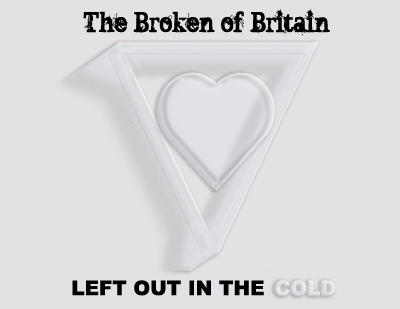 The Broken of Britain - Left Out In The Cold