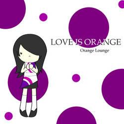 Pot-pourri d'marmalade's LOVE IS ORANGE