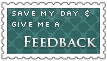 Save my day and give me a FEEDBACK by Asagi-Hyuuei