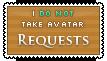 I take requests - avatar - closed by Asagi-Hyuuei