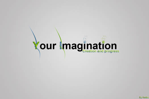 Your Imagination