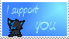 I support. . . YOU :U by Bleu-Foxx
