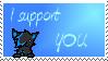 I support. . . YOU :U by Bleu-Foxx