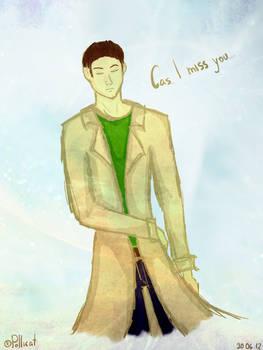 Cas, I miss you