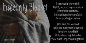 Insecurity Blanket
