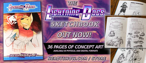 The Lightning Dogs Sketchbook is Here! by lightningdogs