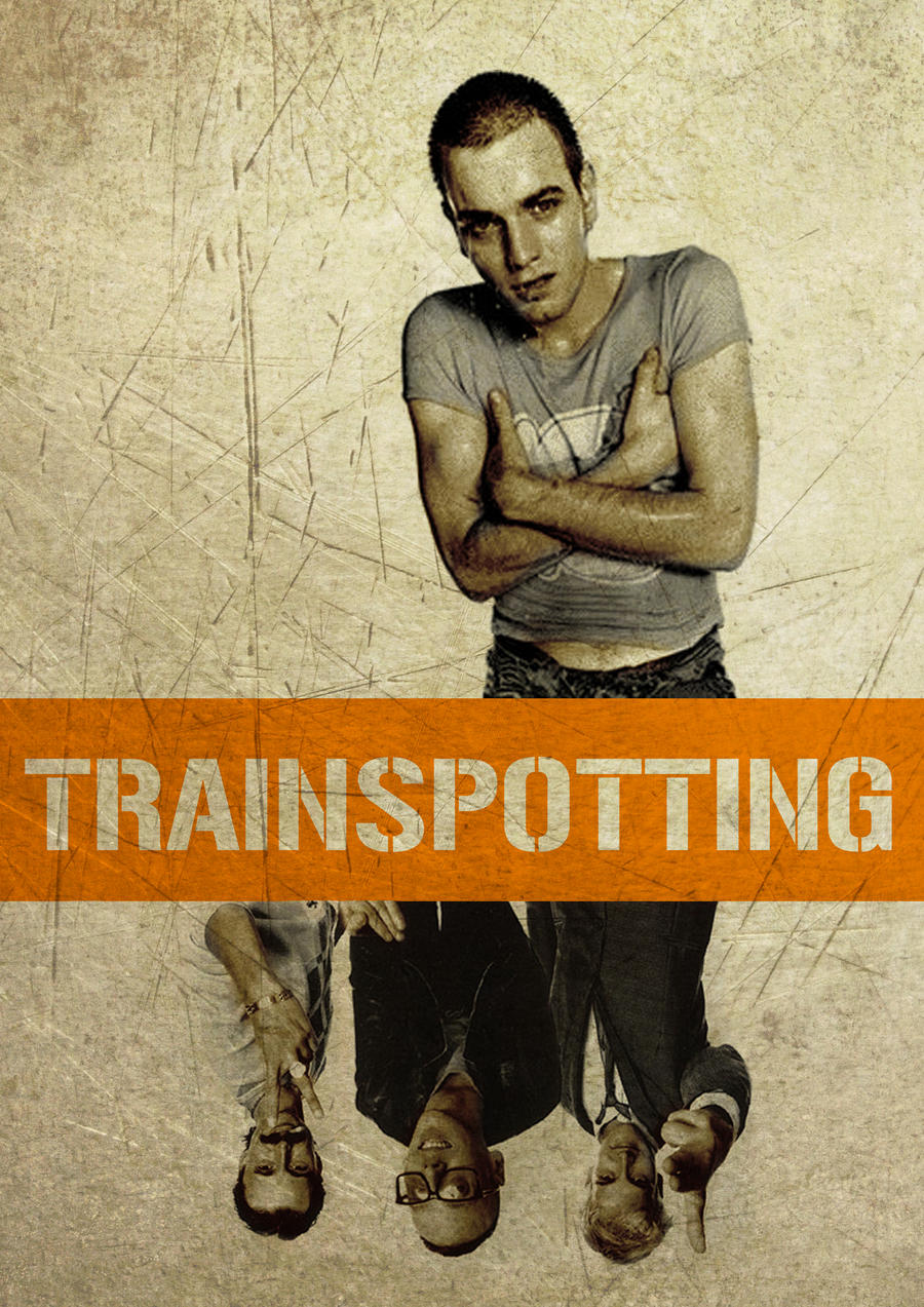 Trainspotting poster by Ninjeew on DeviantArt