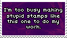 .Stamp. Too Busy by KillMePleaseGod