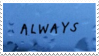 'always' stamp by taishokun