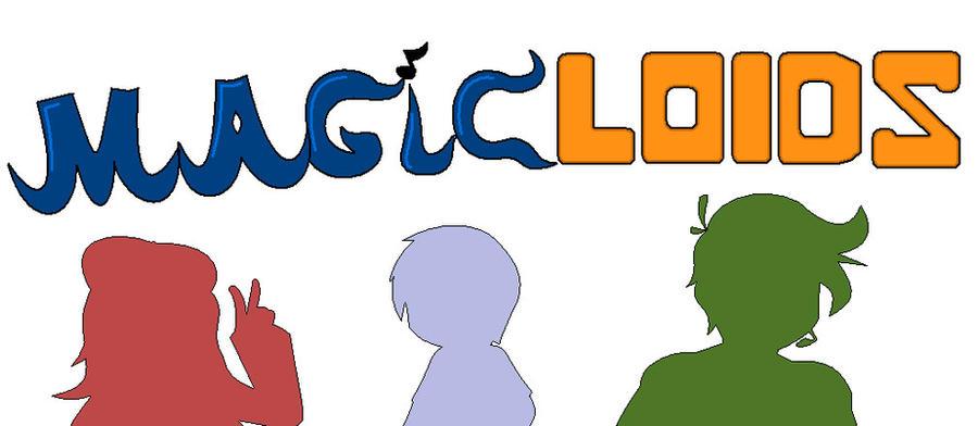 MagicLOIDS by wizardotaku