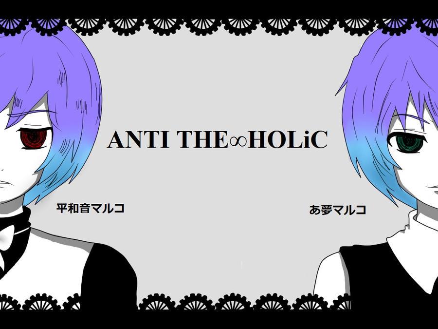 :UTAU: ANTI THE INFINITE HOLIC by wizardotaku