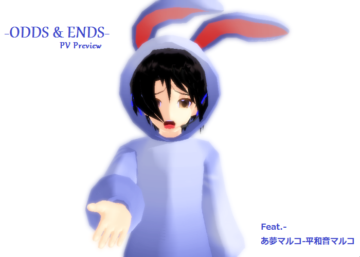 -ODDS and ENDS-2 :PV preview: by wizardotaku