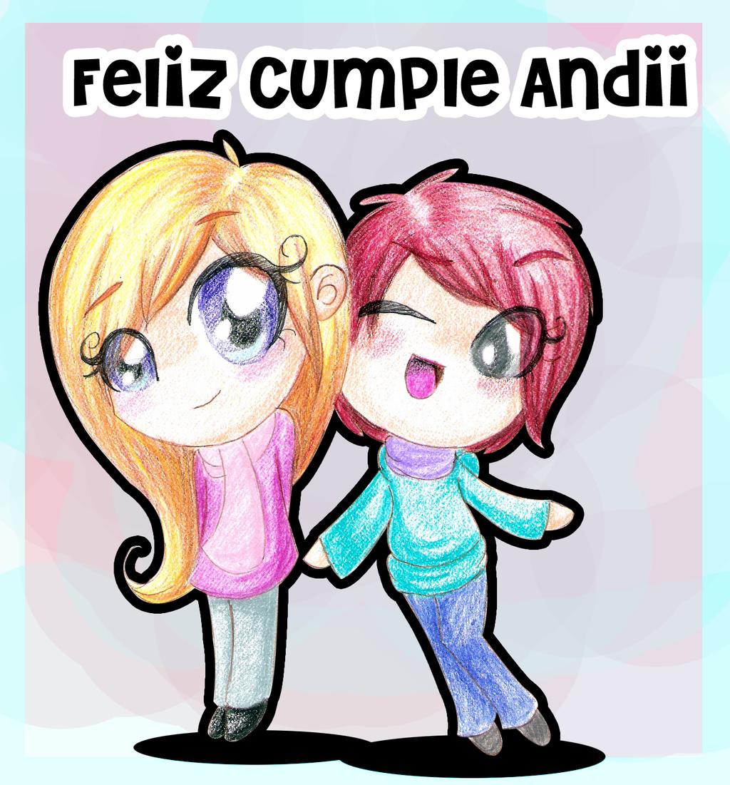 Feliz Cumple Andii! by CosmicPonye