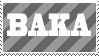 BAKA stamp by SupremeSonrio