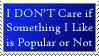I Like What I Like Stamp by racingwolf
