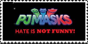 PJ Masks Hate is NOT FUNNY Stamp