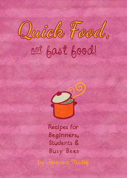 Quick Food, Not Fast Food: the book!