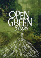Open Green, 5 Years by pixel-junglist