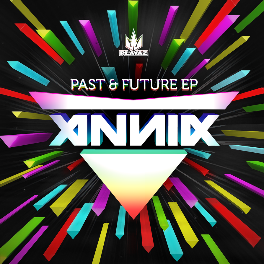 Annix - Past And Future EP by pixel-junglist