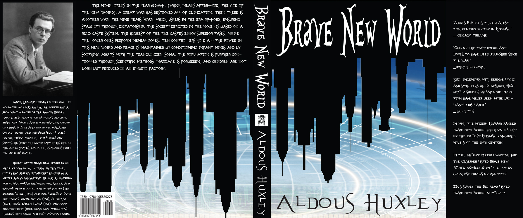 essays about the brave new world Huxley then reiterates the power of this technique in his essay brave new world revisited in which he states, children, as might be expected are highly.