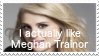 Pro-Meghan Trainor Fan by SuperMarioEmblem