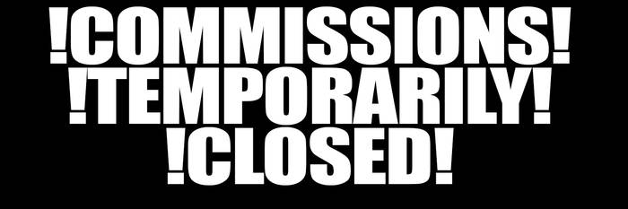 COMMISSIONS CLOSED by Ruhisu