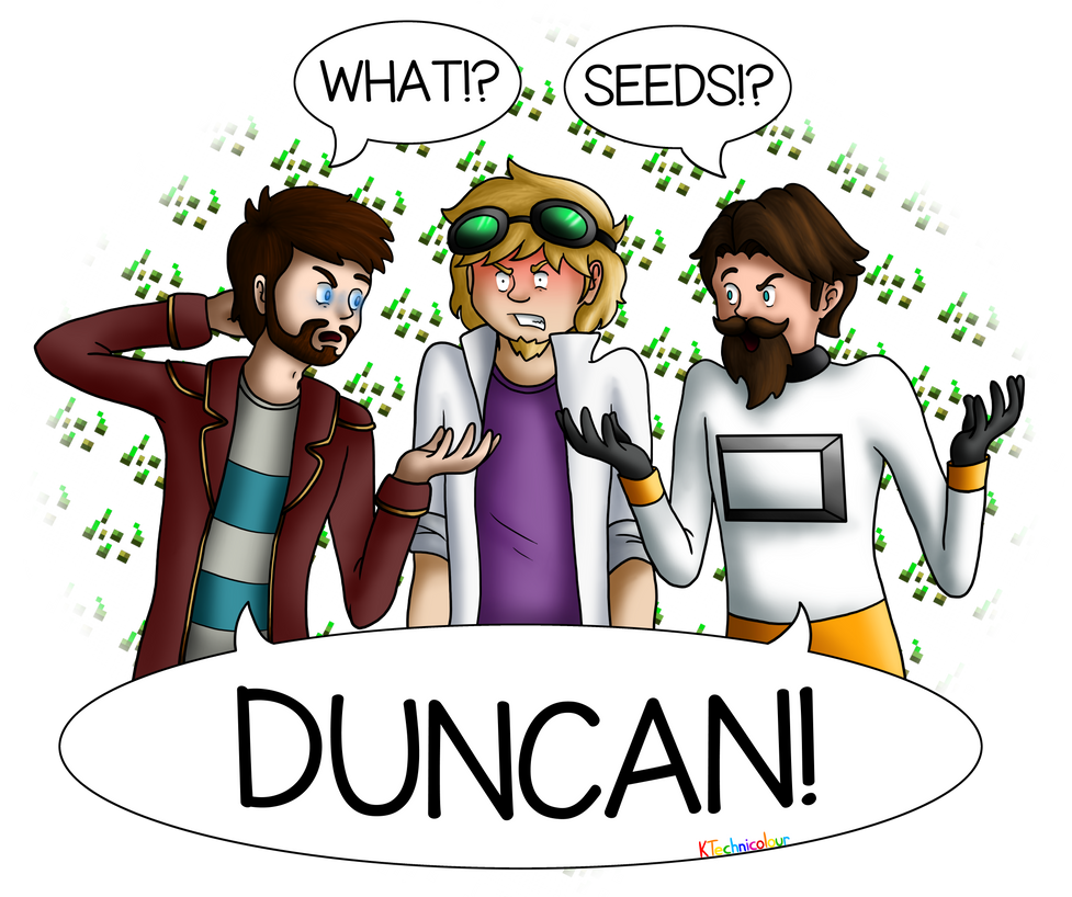 WHAT!? SEEDS!? DUNCAN! by KTechnicolour
