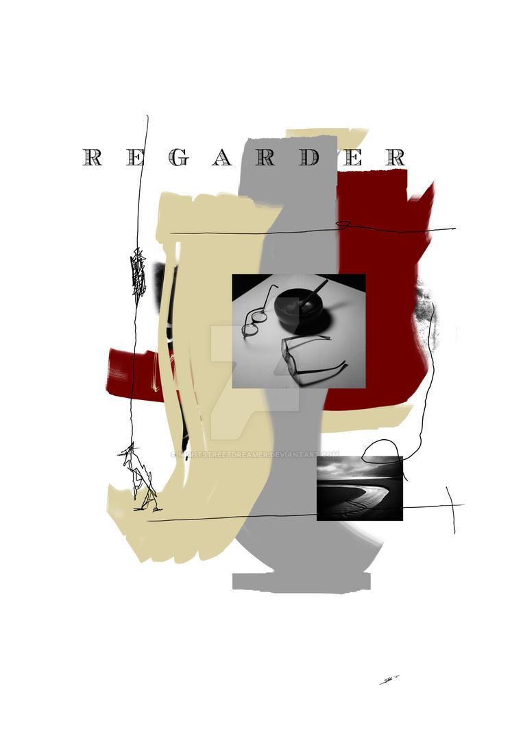 REGARDER collage by EdEditz by NightstreetDreamer
