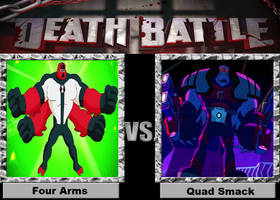 Death Battle 73 (Four Arms vs Quad Smack) by Negaboss2000