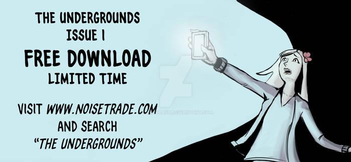 Undergrounds Issue One on Noisetrade