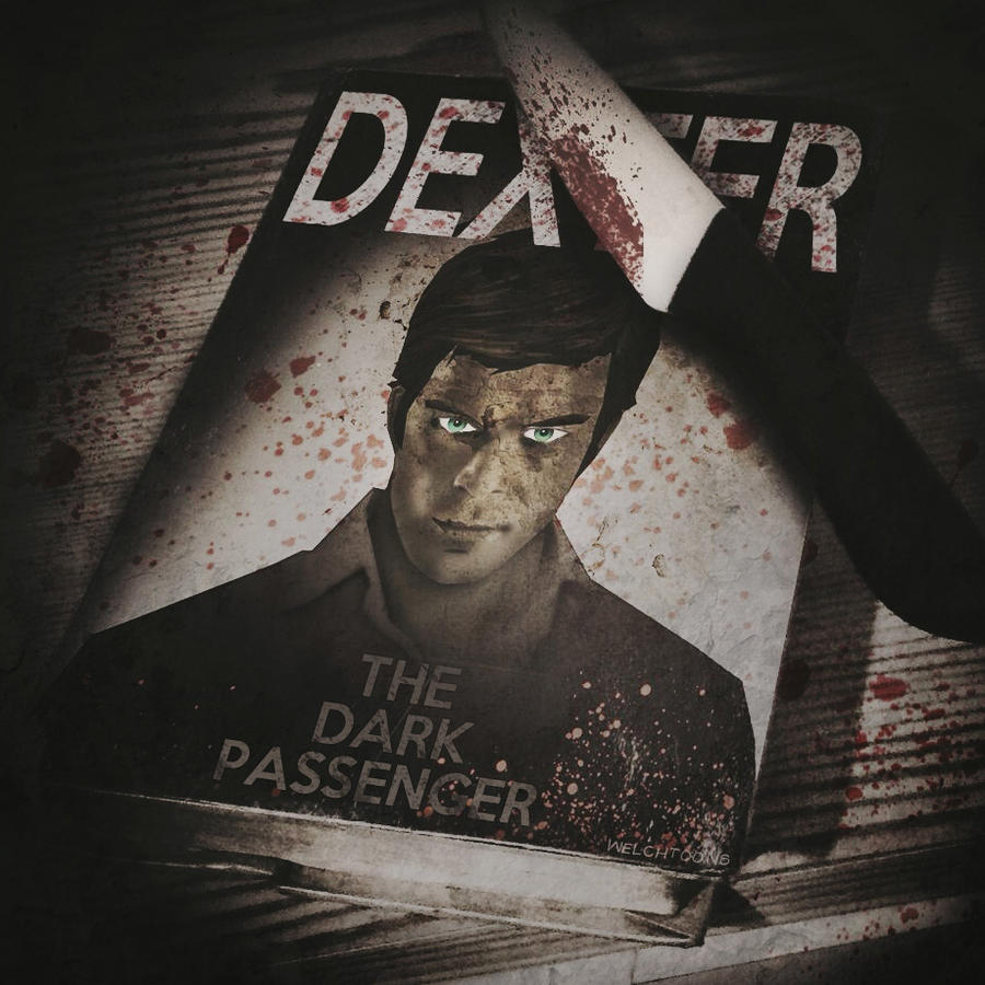 dexter the dark passenger essay Since childhood, dexter has felt homicidal urges that persuaded his action, which is an inner voice that he calls the dark passenger at times when he can no longer control his urges, he would usually start on finding a subject that meets the criteria of his code.