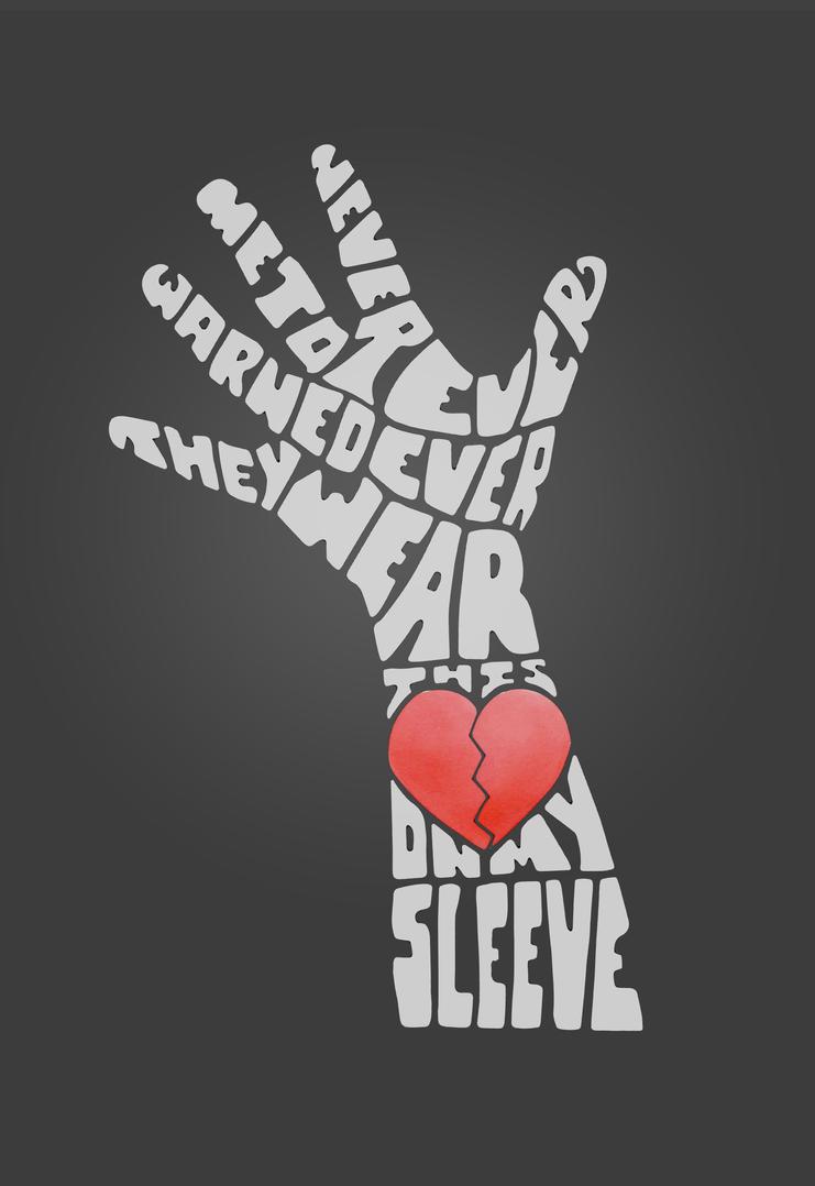 Heart on my Sleeve by ThisIsLydia
