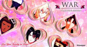 War: Valentine Edition by askDreamgazer